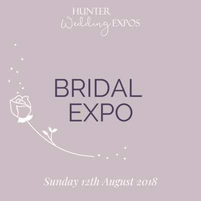 Bridal Expo – Sunday 12th August 2018