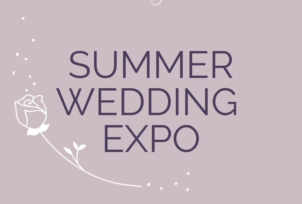 Summer Wedding Expo – Sunday 12th January 2020